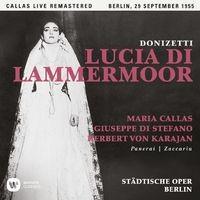 Donizetti: Lucia di Lammermoor (1955 - Berlin) - Callas Live Remastered