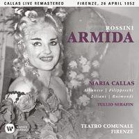 Rossini: Armida (1952 - Florence) - Callas Live Remastered