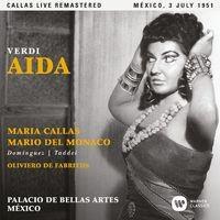 Verdi: Aida (1951 - Mexico City) - Callas Live Remastered