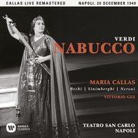 Verdi: Nabucco (1949 - Naples) - Callas Live Remastered