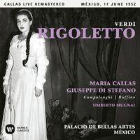 Verdi: Rigoletto (1952 - Mexico City) - Callas Live Remastered