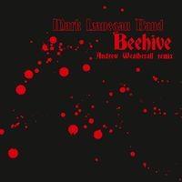 Beehive (Andrew Weatherall Remix)