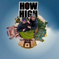 HOW HIGH (feat. CHOBAN)
