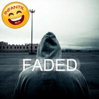 Faded (Infantil) - Single