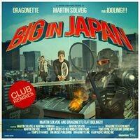 Big In Japan - Club Remixes