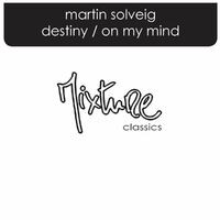 Destiny - On My Mind