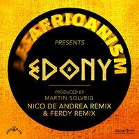 Edony (Nico De Andrea Remix & Ferdy Remix)