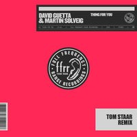 Thing For You (Tom Staar Remix)