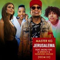 Jerusalema (feat. Micro TDH, Greeicy & Nomcebo Zikode) [Remix]