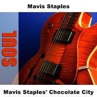 Mavis Staples' Chocolate City