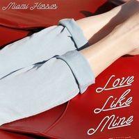 Love Like Mine (Remixes)
