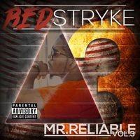 Mr. Reliable: Vol. 3