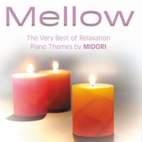 Mellow - Relaxation Piano