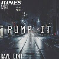 Pump It (Rave Edit)