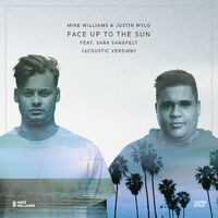 Face Up To The Sun (Acoustic Version)