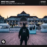 Make You Mine (feat. Moa Lisa)
