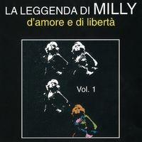 Milly: Leggenda d'amore e libertà