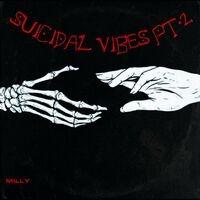 Suicidal Vibes, Pt. 2