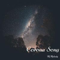 Corona Song