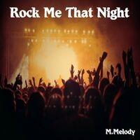 Rock Me That Night