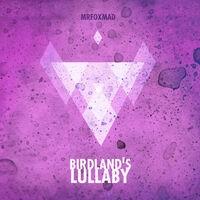 BIRDLAND'S LULLABY