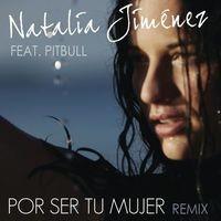 Por Ser Tu Mujer (Spanglish Motiff Remix)