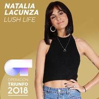 Lush Life (Operación Triunfo 2018)