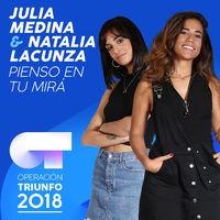 Pienso En Tu Mirá (Operación Triunfo 2018)