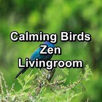 Calming Birds Zen Livingroom