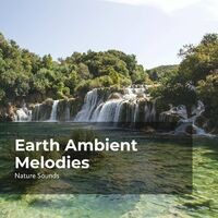 Earth Ambient Melodies