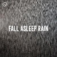 Fall Asleep Rain