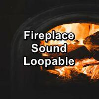 Fireplace Sound Loopable