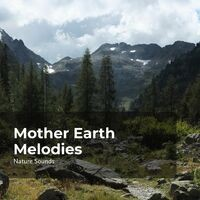 Mother Earth Melodies