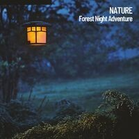 Nature: Forest Night Adventure