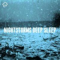 Nightstorms Deep Sleep