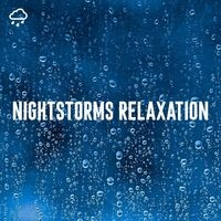 Nightstorms Relaxation