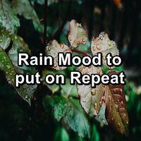 Rain Mood to put on Repeat