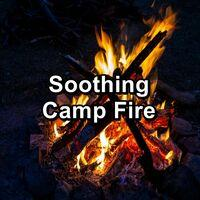 Soothing Camp Fire