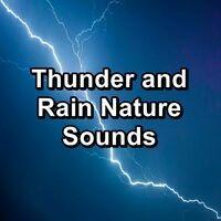 Thunder and Rain Nature Sounds