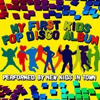 My First Kids Pop Disco Album