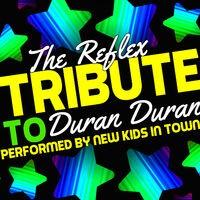 The Reflex: Tribute to Duran Duran