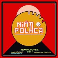 Monachopsis (Vol. I)