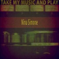 Take My Music and Play