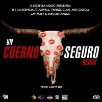 Un Cuerno Seguro (Remix)