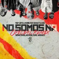 No Somos Ná (Remix) (Remix)