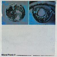 Moral Panic II