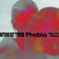 Phobia (Wuh Oh Remix)