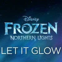 Let It Glow (From