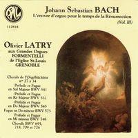 Bach: L'œuvre d'orgue pour le temps de la Résurrection