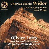 Charles-Marie Widor: 5e et 6e symphonies pour orgue
